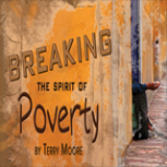 Breaking the Spirit of Poverty (Video)